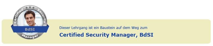 Zertifikatsabschluss Certified Security Manager, BdSI